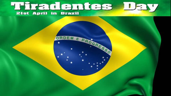 Tiradentes Day - Tiradentes Day wishes